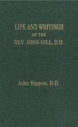 Life and Writings of the Rev. John Gill: Cover
