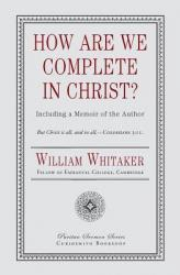 How Are We Complete in Christ?: Cover