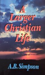 Larger Christian Life: Cover