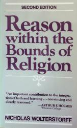 Reason Within the Bounds of Religion: Cover